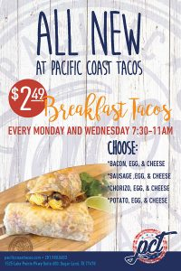 $2.49 Breakfast Tacos - Every Monday and Wednesday 7:30-11AM